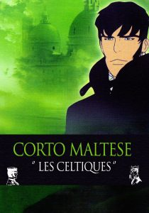 "Affiche du film ""Corto Maltese: The Celts"""