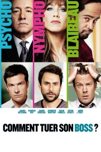 "Affiche du film ""Comment tuer son boss"""