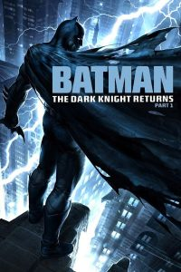 "Affiche du film ""Batman: The Dark Knight Returns, Part 1"""