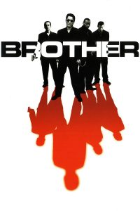 "Affiche du film ""Brother"""